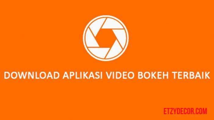 Aplikasi Video Bokeh Terbaik 2020 APK Full HD
